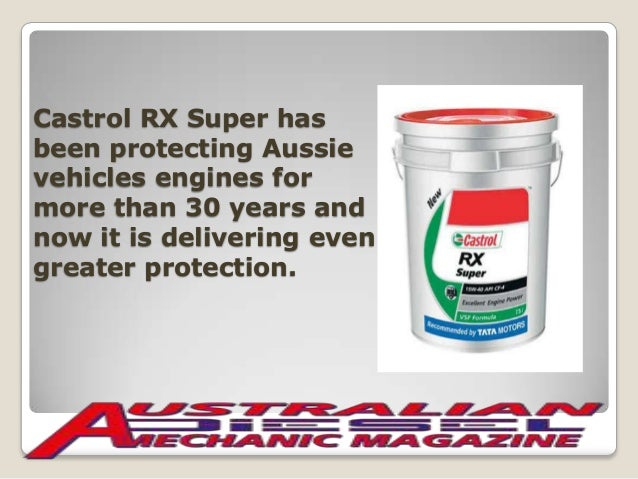 Slide show on castrol rx super engine oil with durashield for What is hd 30 motor oil