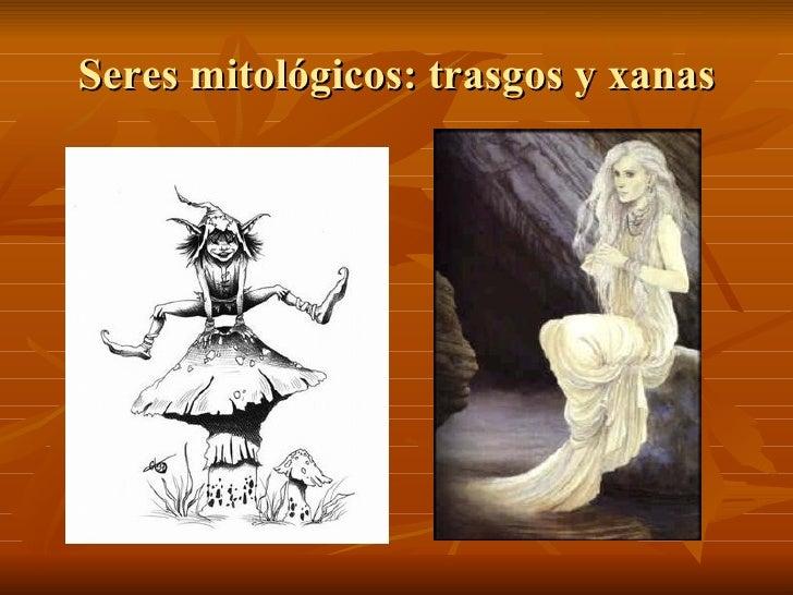 Seres mitológicos: trasgos y xanas