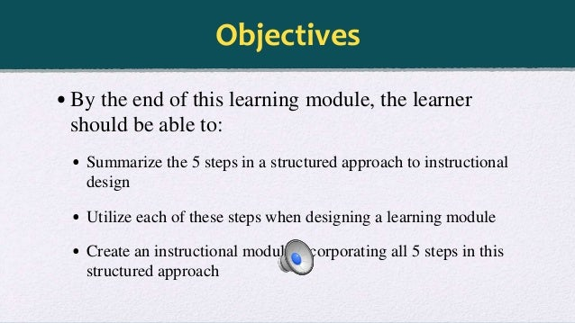 How To Design A Learning Module A Structured Approach