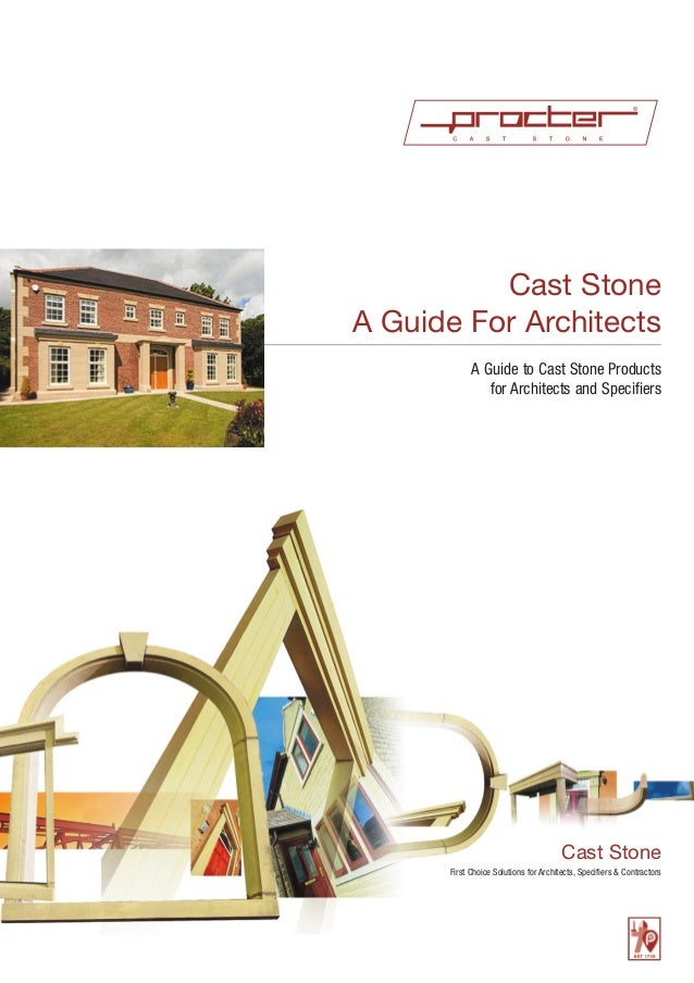Cast Stone A Guide For Architects A Guide to Cast Stone Products for Architects and Specifiers  Cast Stone First Choice So...