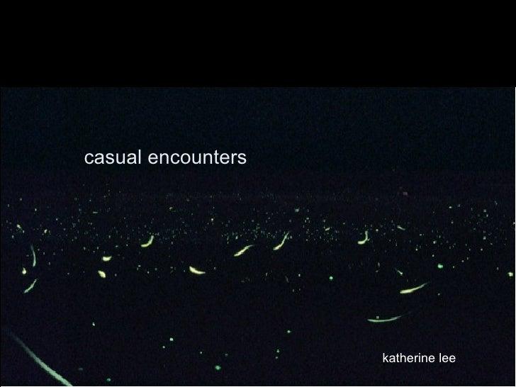 casual encounters katherine lee