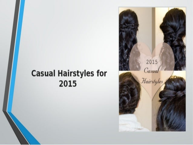 Casual Hairstyles for  2 0 1 5 Jrfazfs/ Ju/ Es