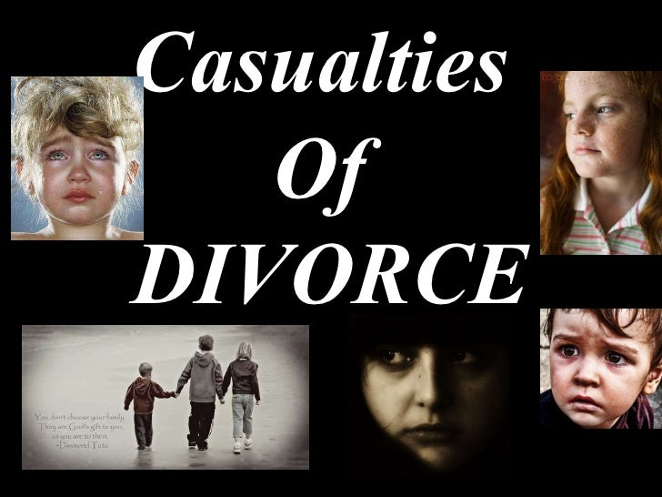 Casualties  Of  DIVORCE