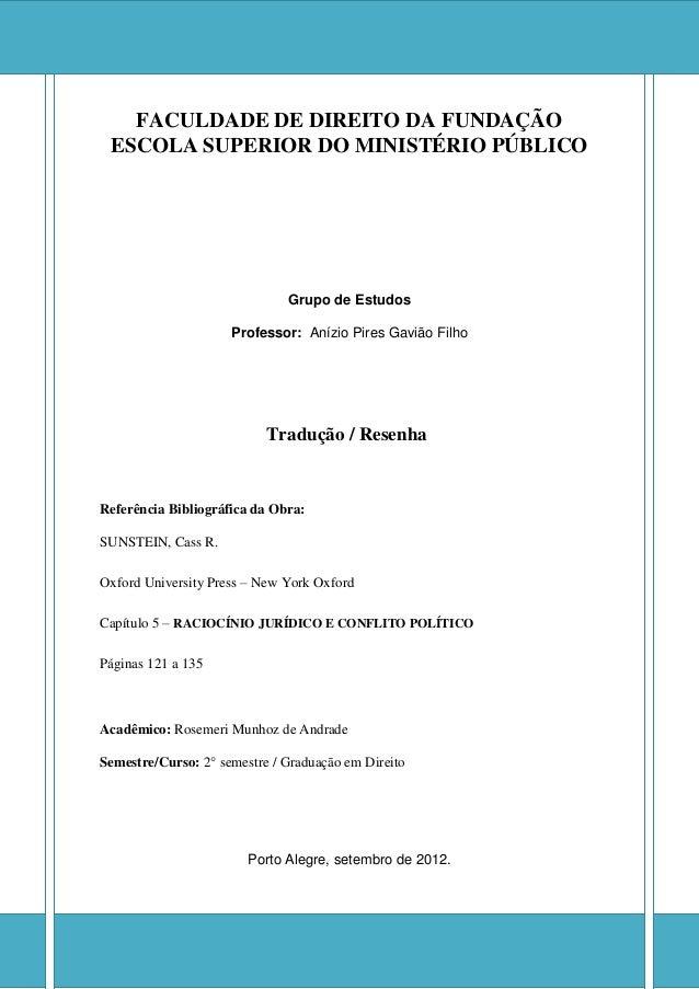 FACULDADE DE DIREITO DA FUNDAÇÃO ESCOLA SUPERIOR DO MINISTÉRIO PÚBLICO  Grupo de Estudos  Professor: Anízio Pires Gavião F...
