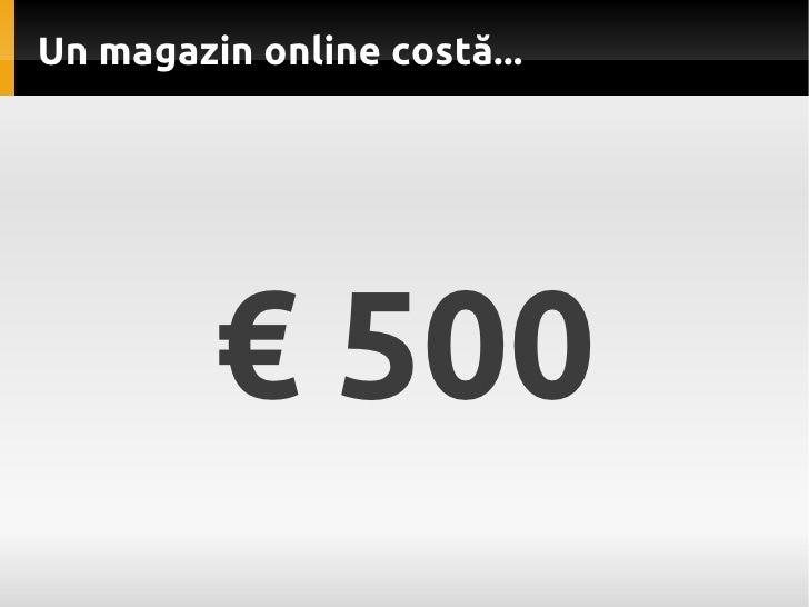 Cat costa un magazin online Slide 2