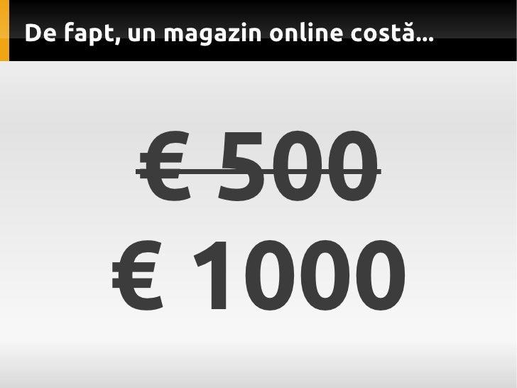 Cat costa un magazin online Slide 3
