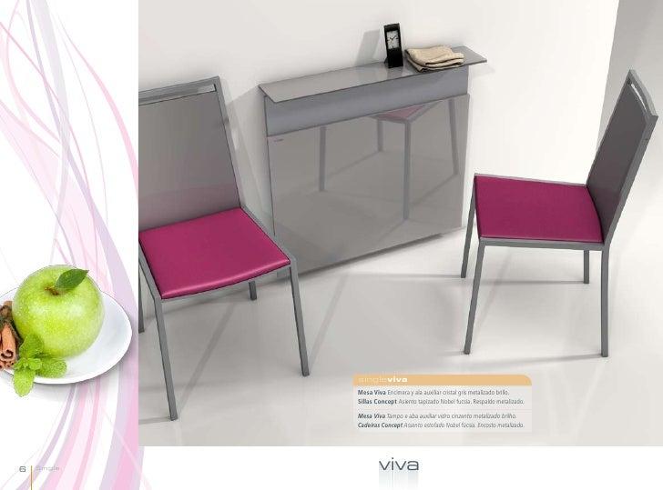 singleviva             Mesa Viva Encimera y ala auxiliar cristal gris metalizado brillo.             Sillas Concept Asient...