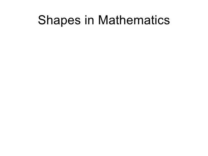 Shapes in Mathematics