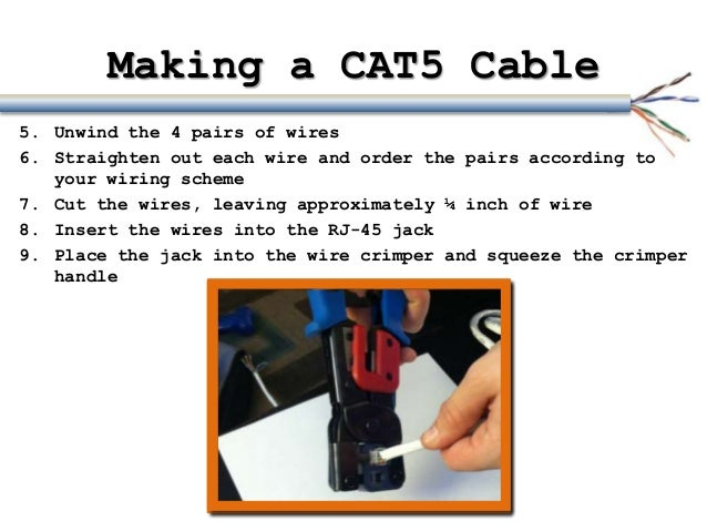 cat5 cables use the wire cutters to cut the excess jacket and shielding 9 making a cat5 cable5 unwind the 4 pairs