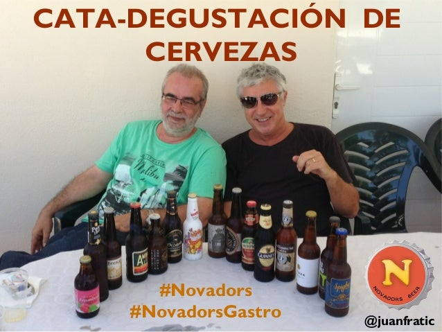 CATA-DEGUSTACIÓN DE CERVEZAS  #Novadors #NovadorsGastro  @juanfratic