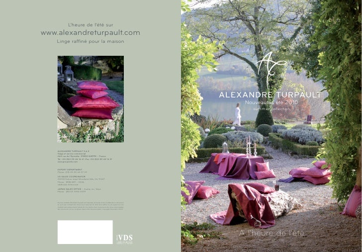 L'heure de l'été surwww.alexandreturpault.com    Linge raffiné pour la maison                                             ...