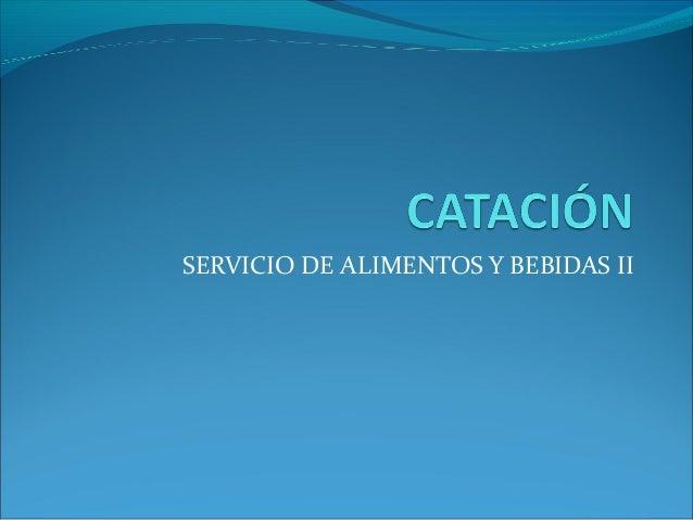 SERVICIO DE ALIMENTOS Y BEBIDAS II