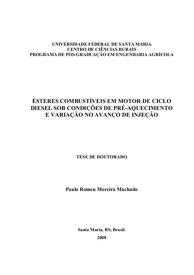 UNIVERSIDADE FEDERAL DE SANTA MARIA CENTRO DE CIÊNCIAS RURAIS PROGRAMA DE PÓS-GRADUAÇÃO EM ENGENHARIA AGRÍCOLA ÉSTERES COM...