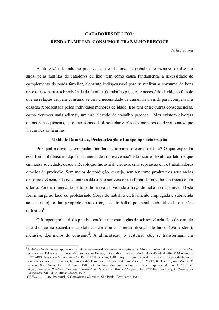 CATADORES DE LIXO:                 RENDA FAMILIAR, CONSUMO E TRABALHO PRECOCE                                             ...