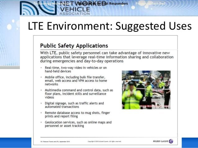 • San Seviera Marshall, Harris Corporation • . Specific high bandwidth PS applications that can be used over LTE (video st...