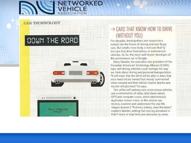 - Eliminate 99% of the 34,000 car crash deaths (2012) - 1 Gig/sec