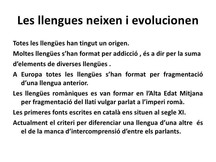 L'evolució de les llengües i les polítiques lingüístiques. Slide 2
