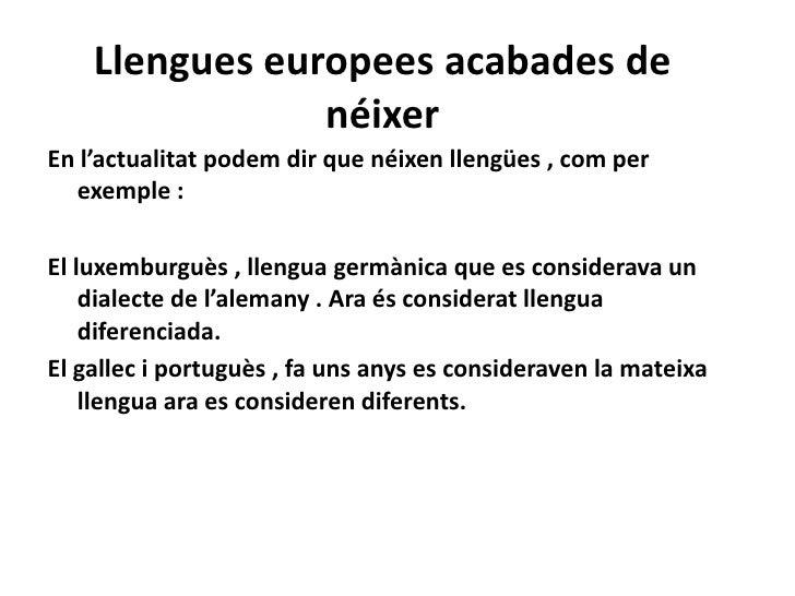 L'evolució de les llengües i les polítiques lingüístiques. Slide 3