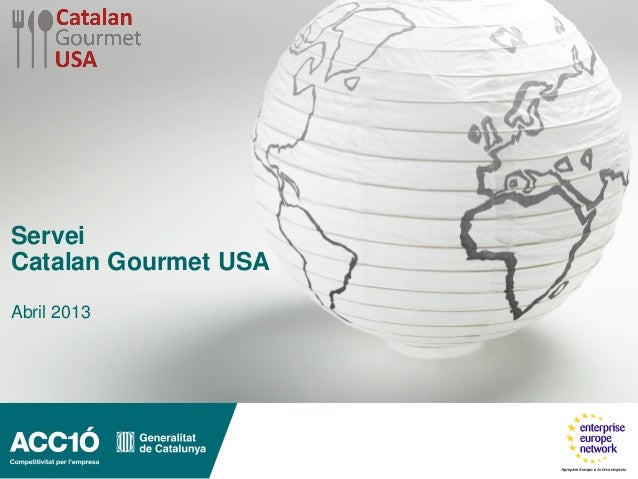 ServeiCatalan Gourmet USAAbril 2013