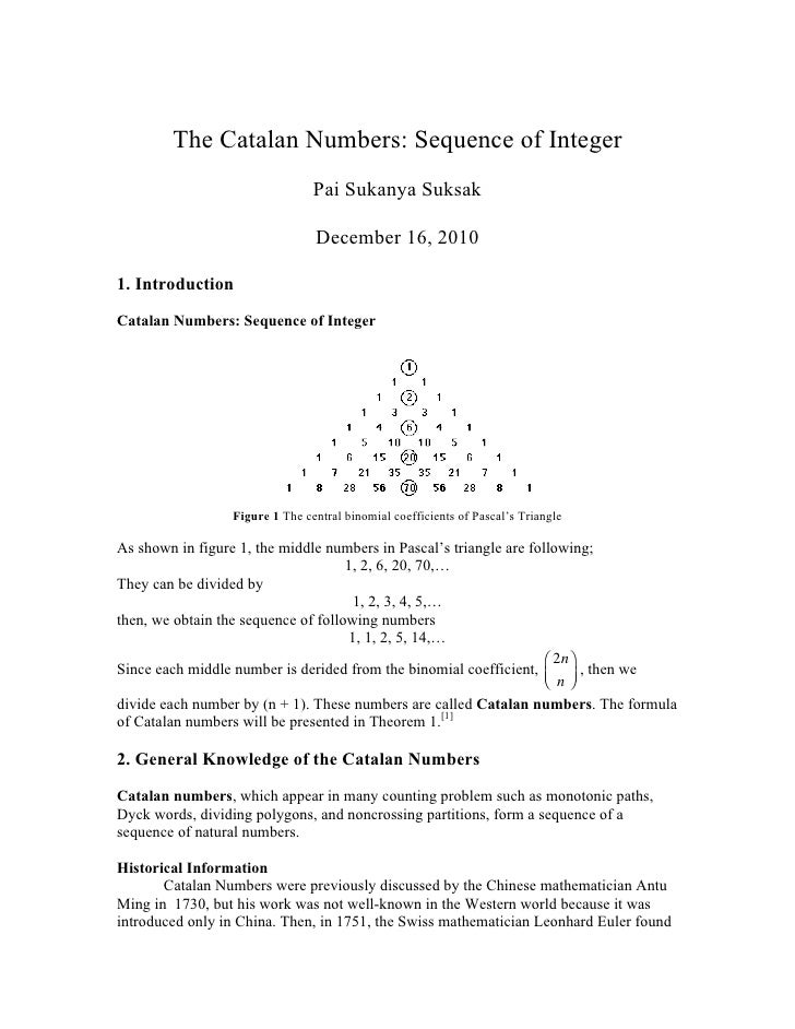 The Catalan Numbers: Sequence of Integer                                Pai Sukanya Suksak                                ...