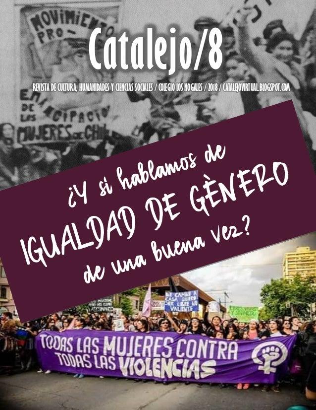 Catalejo/8REVISTA DE CULTURA, HUMANIDADES Y CIENCIAS SOCIALES / COLEGIO LOS NOGALES / 2018 / CATALEJOVIRTUAL.BLOGSPOT.COM