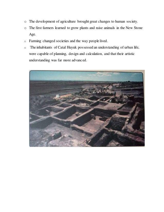 Catal Huyuk...................Earliest Civilization