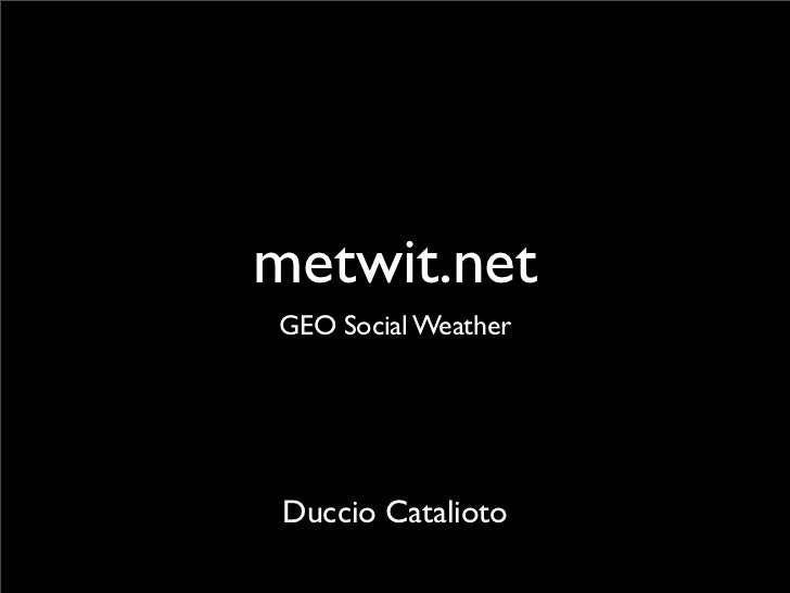 metwit.netGEO Social Weather Duccio Catalioto