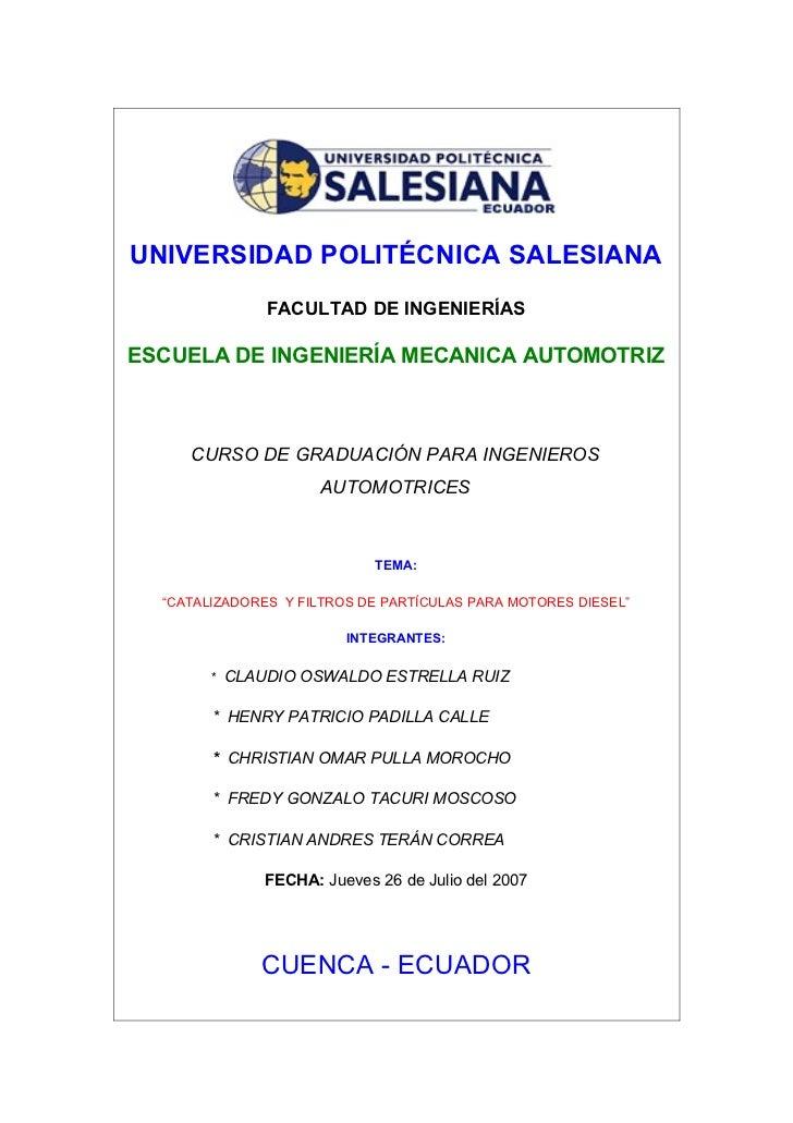 UNIVERSIDAD POLITÉCNICA SALESIANA               FACULTAD DE INGENIERÍASESCUELA DE INGENIERÍA MECANICA AUTOMOTRIZ     CURSO...