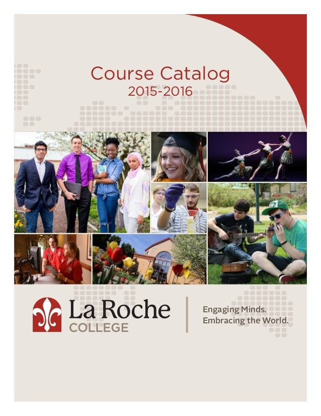 Engaging Minds. Embracing the World. Course Catalog 2015-2016