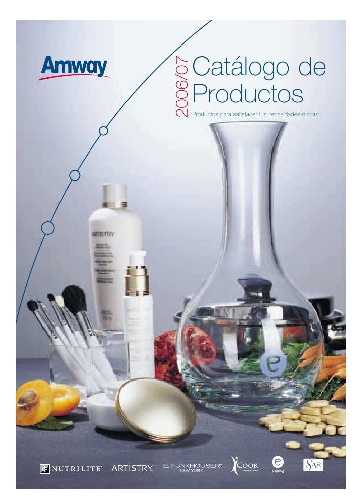 2006/07           Catálogo de           Productos           Productos para satisfacer tus necesidades diarias