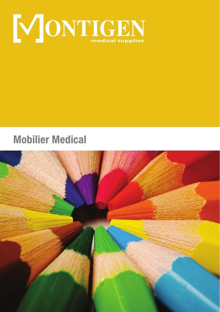 ONTIGEN      medical suppliesMobilier Medical