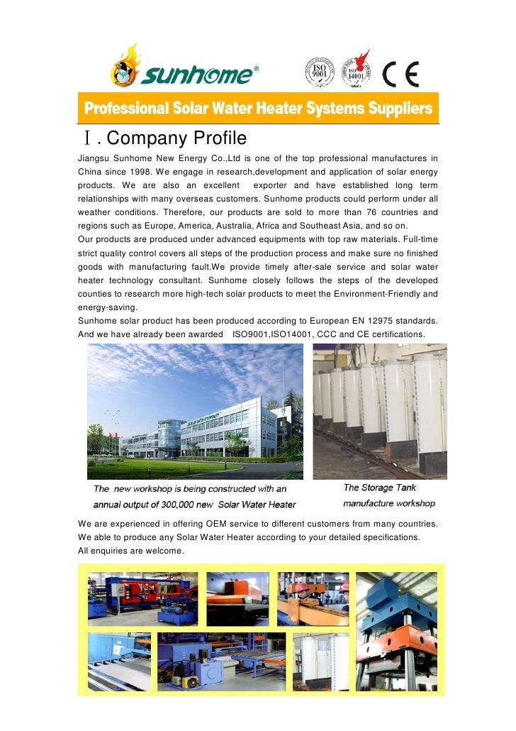 Ⅰ.Company ProfileJiangsu Sunhome New Energy Co.,Ltd is one of the top professional manufactures inChina since 1998. We eng...