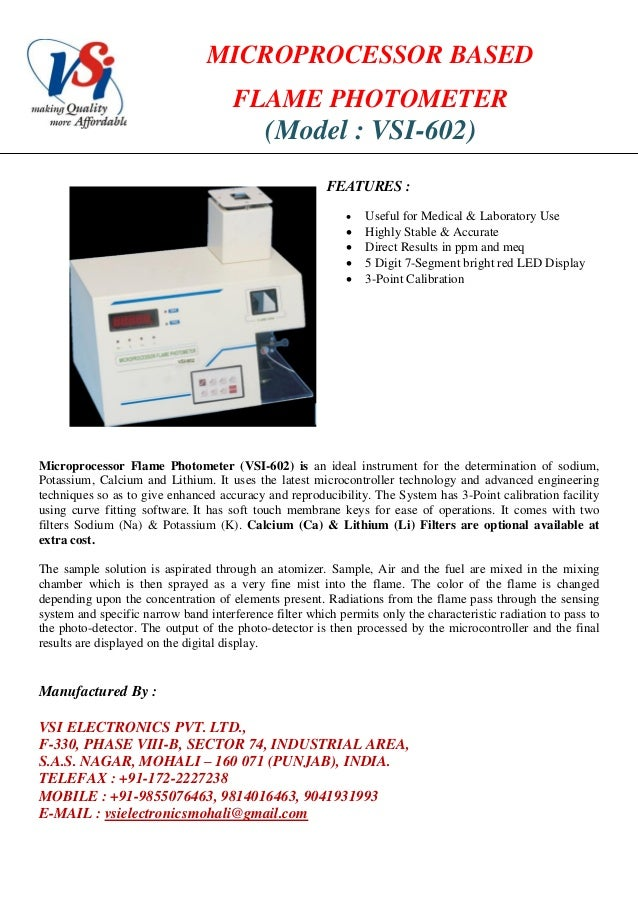 MICROPROCESSOR BASEDFLAME PHOTOMETER(Model : VSI-602)FEATURES : Useful for Medical & Laboratory Use Highly Stable & Accu...