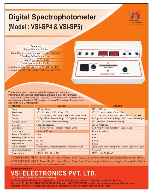 Digital Spectrophotometer(Model : VSI-SP4 & VSI-SP5)These are most economical, reliable, rugged and accurateinstruments fo...