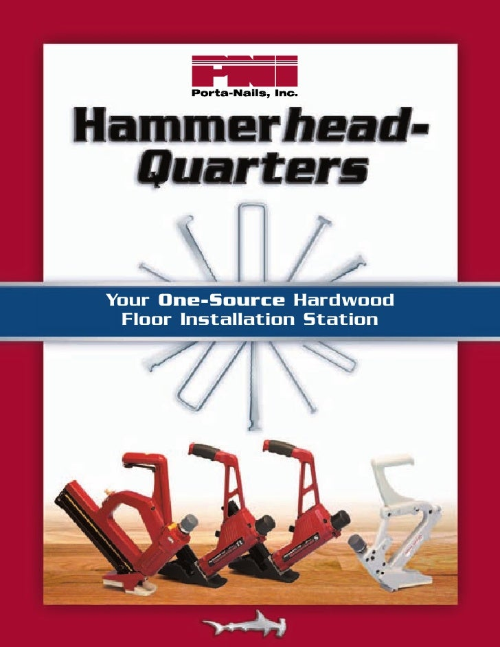 Your One-Source Hardwood  Floor Installation Station