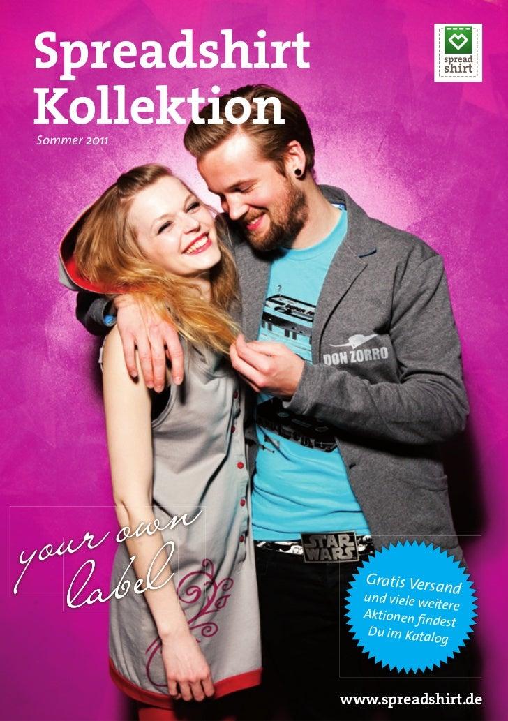 SpreadshirtKollektionSommer 2011                 Gratis Versa                              nd                und viele w  ...