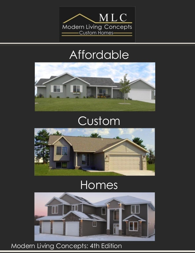 Modern living concepts custom homes 4th edition catalog for Cheapest custom home builders