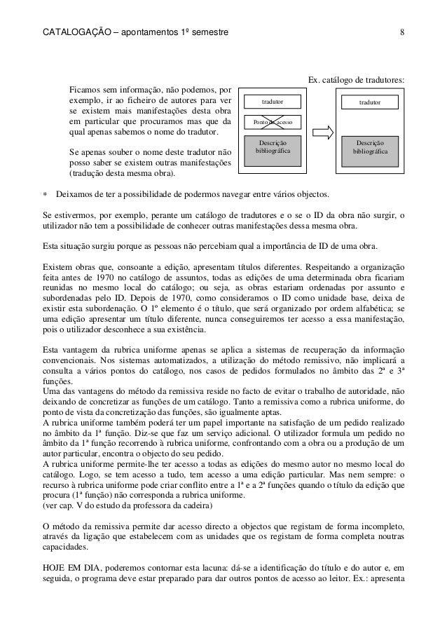 CATALOGAÇÃO – apontamentos 1º semestre  8  tradutor  Ponto de acesso  Descrição  bibliográfica  Ex. catálogo de tradutores...