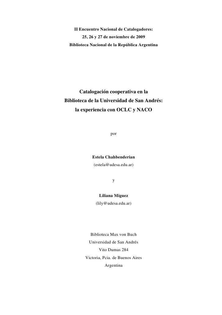 II Encuentro Nacional de Catalogadores:         25, 26 y 27 de noviembre de 2009   Biblioteca Nacional de la República Arg...