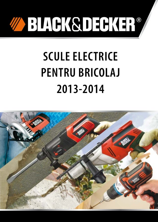 SCULE ELECTRICE PENTRU BRICOLAJ 2013-2014