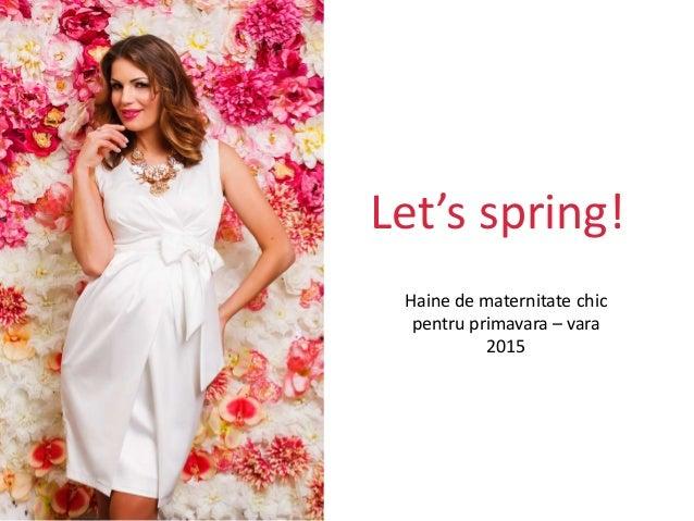 Let's spring! Haine de maternitate chic pentru primavara – vara 2015