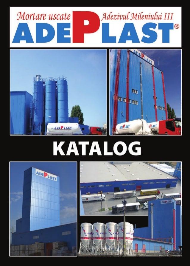 Die Nummer 1 aus Rumänien Prolog Die im Jahr 1996 gegründete ADEPLAST AG ist eine dynamische Gesellschaft die nicht nur au...