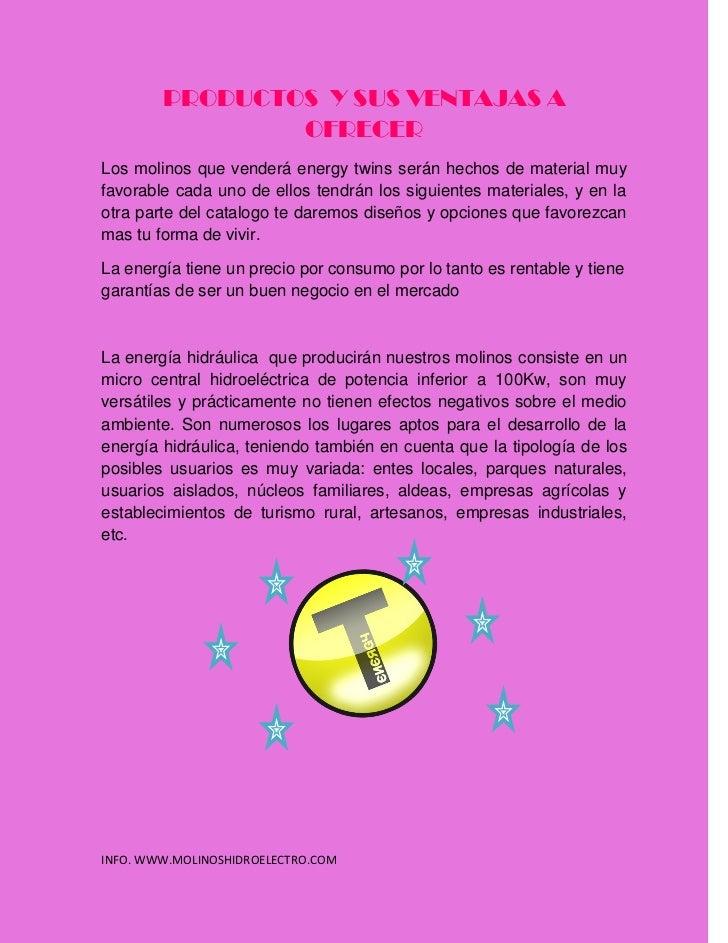PRODUCTOS Y SUS VENTAJAS A                OFRECERLos molinos que venderá energy twins serán hechos de material muyfavorabl...