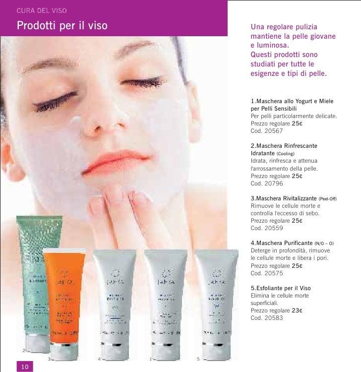 Prodotti per il viso           Una regolare pulizia                               mantiene la pelle giovane               ...