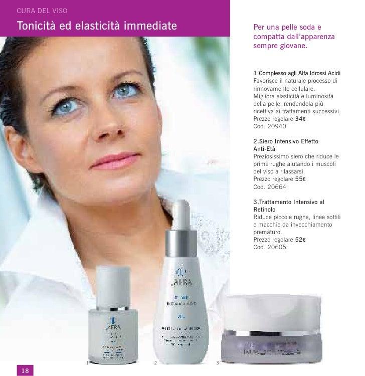 Tonicità ed elasticità immediate       Per una pelle soda e                                       compatta dall'apparenza ...