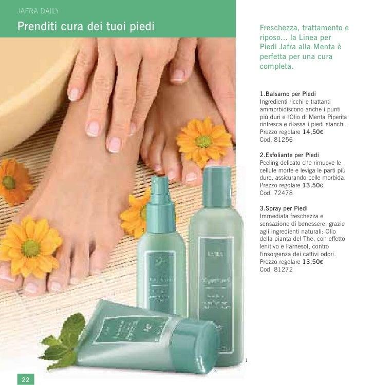 Prenditi cura dei tuoi piedi           Freschezza, trattamento e                                       riposo... la Linea ...