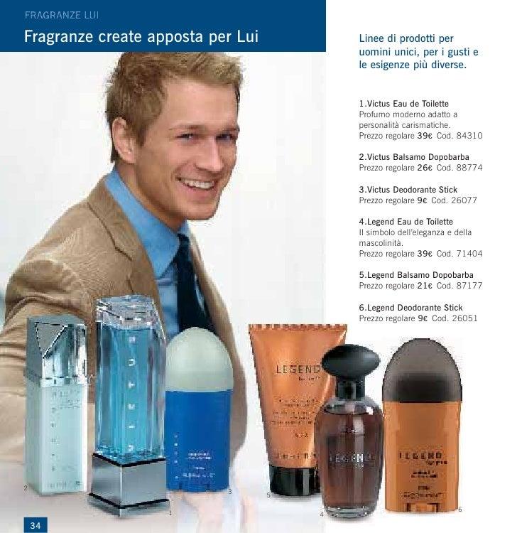 Fragranze create apposta per Lui           Linee di prodotti per                                           uomini unici, p...