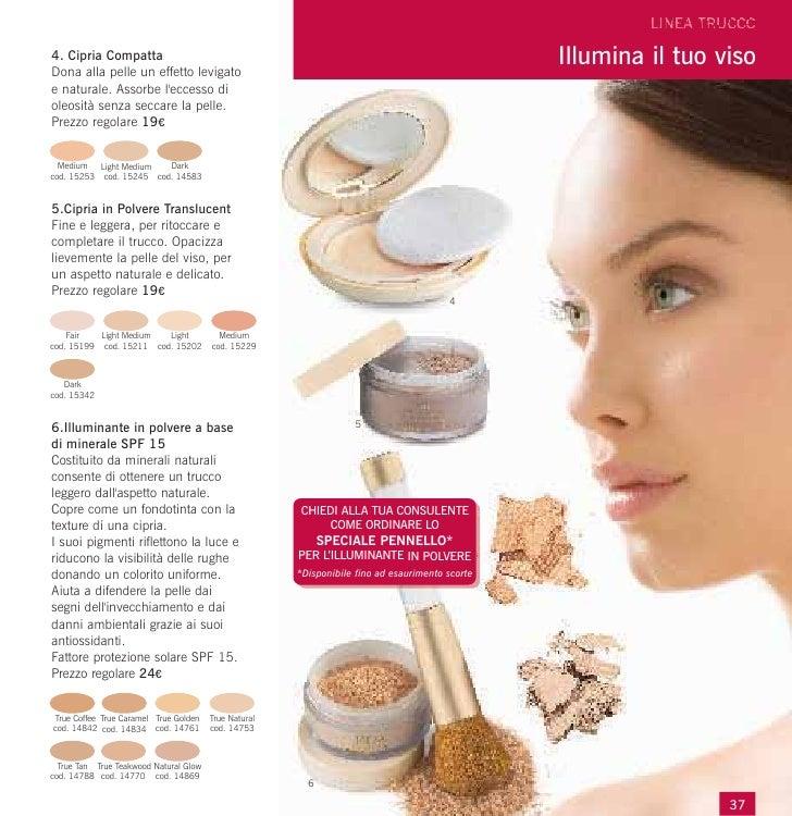4. Cipria CompattaDona alla pelle un effetto levigato                                                                     ...