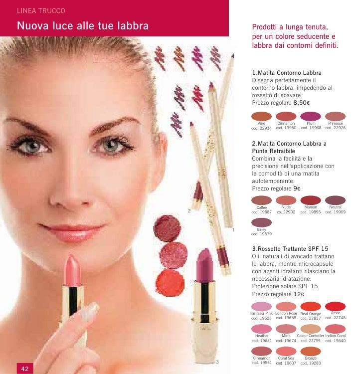 Nuova luce alle tue labbra               Prodotti a lunga tenuta,                                         per un colore se...