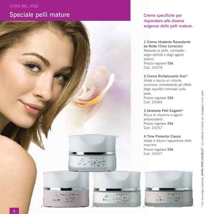Speciale pelli mature           Creme specifiche per                                rispondere alle diverse               ...